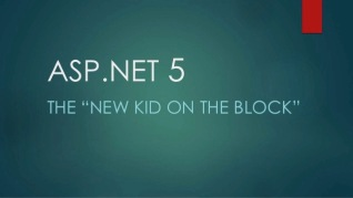 Aspnet5 new kid